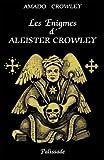 Les Enigmes d'Aleister Crowley