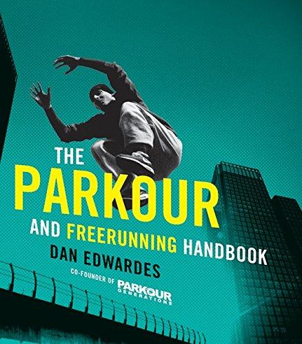 Parkour & Freerunning Handbook