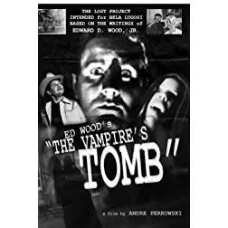 "Ed Wood's ""The Vampire's Tomb"""