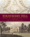 img - for [(Strawberry Hill: Horace Walpole's Gothic Castle )] [Author: Anna Chalcraft] [May-2011] book / textbook / text book