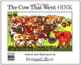 ISBN 9780152201968 product image for The Cow That Went OINK | upcitemdb.com