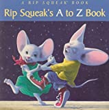 Rip Squeaks A To Z Book