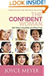The Confident Woman: Start Today Livi...