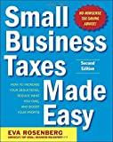 img - for Small Business Taxes Made Easy, Second Edition 2nd (second) by Rosenberg, Eva (2010) Paperback book / textbook / text book