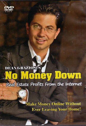 Dean Graziosi's NO MONEY DOWN - Real Estate Profits from the Internet