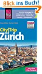 Reise Know-How CityTrip Z�rich: Reise...