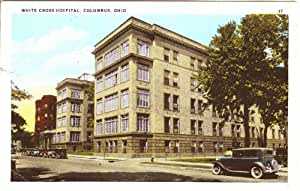 Amazon Com Photo Reprint White Cross Hospital Columbus