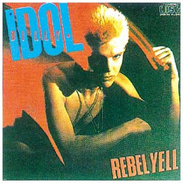Billy Idol – Rebel Yell (Expanded Edition) (1999) [FLAC]