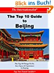 Top 10 Guide to Beijing (THE INTERNAT...