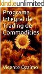 Programa Integral de Trading de Commo...