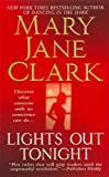 Lights Out Tonight (0312381166) by Mary Jane Clark