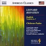 Leonard Bernstein: Kaddish, Symphony No. 3; Chichester Psalms