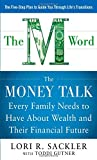 img - for THE M WORD: The Money Talk every Family Needs to have about Wealth and their Financial Future book / textbook / text book