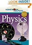 Homework Helpers: Physics, Revised Edition (Homework Helpers (Career Press))