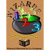 Wizards 123: A Spellbinding Children's Counting Bookby S.A Evergreen