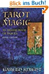 Tarot & Magic: The Treasure House of...