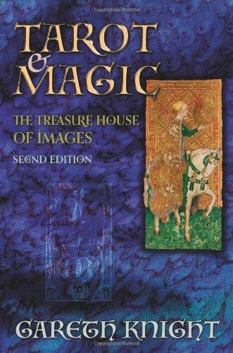 Tarot & Magic: The Treasure House of Images