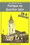 echange, troc Calvez Jean Michel - Panique au Quartier Latin