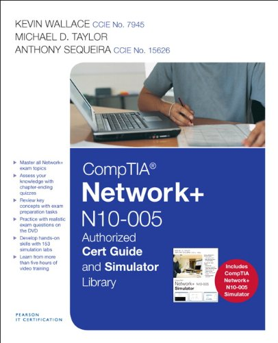CompTIA Network+ N10-005 Cert Guide and Simulator Library (Network Simulator)