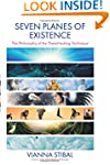 Seven Planes of Existence: The Philos...