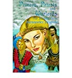 img - for [ Princes, Priests and Warlords: The Survival Game By Degrate, Alexander ( Author ) Paperback 2000 ] book / textbook / text book