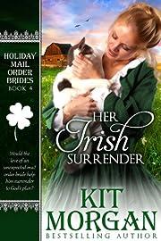 Her Irish Surrender (Holiday Mail Order Brides, Book Four)