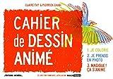 Cahier de Dessin Animé...