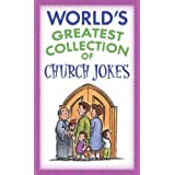 World's Greatest Collection of Church Jokes ~ Barbour Publishing