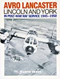 Image of Avro Lancaster Lincoln and York: In Post-war RAF Service 1945-1950