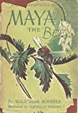 img - for The Adventures of Maya the Bee book / textbook / text book