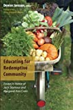 img - for Educating for Redemptive Community: Essays in Honor of Jack Seymour and Margaret Ann Crain book / textbook / text book