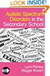Autistic Spectrum Disorders in the Se...