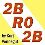 2BR02B | Kurt Vonnegut