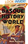 The Basque History of the World: The...