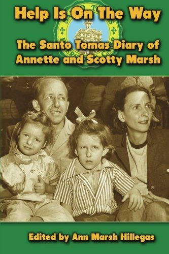 Help Is On The Way: The Santo Tomas Diary Of Annette And Scotty Marsh front-145147