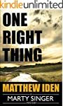 One Right Thing (A Marty Singer Myste...