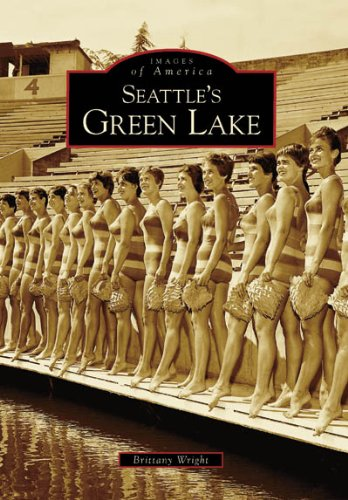 Seattle'S Green Lake, WA (Images of America (Arcadia Publishing))