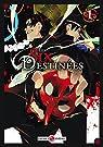 Les Six Destin�es vol. 1