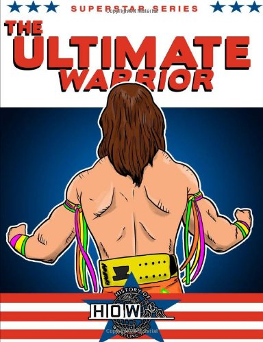 Superstar Series: The Ultimate Warrior PDF