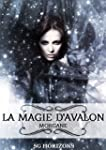La magie d'Avalon 1. Morgane (French...