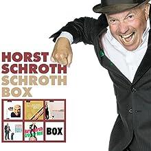 Schroth Box Hörspiel von Horst Schroth Gesprochen von: Horst Schroth