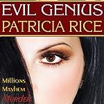 Evil Genius | Patricia Rice