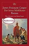 Der letzte Mohikaner: Ein Bericht aus dem Jahre 1757 (dtv Klassik)