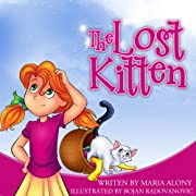 Kids Books: The Lost Kitten: (Animals & Values Children's Books) (A Going to Sleep Ebook) (Bedtime stories) Picture Books Series for Kids Ages 2 4 8 (Beginner ... Readers Children's Books Collection Book 1)