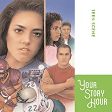 The Teen Scene (Dramatized) Performance by  Your Story Hour, het Damron Narrated by Carole Pezet