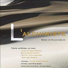 L'Alchimiste (       Texte intégral) Auteur(s) : Paulo Coelho Narrateur(s) : Michel Duchaussoy, Jean-Pierre Cassel, Guillaume Canet, Rachida Brakni, 15 autres narrateurs