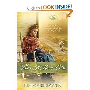 When a Heart Cries (Mountain Lake, Minnesota Trilogy) Kim Vogel Sawyer