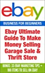 EBay: Ebay Ultimate Guide To Make Mon...