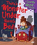img - for There's a Monster Under Gavin's Bed!: Monster Under My Bed book / textbook / text book