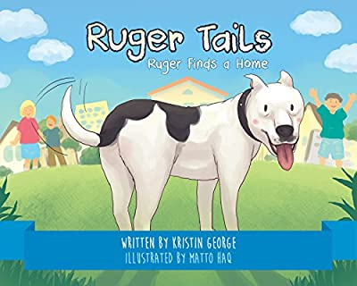 Ruger Tails: Ruger Finds a Home